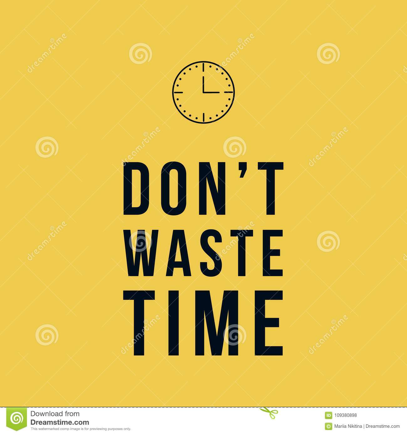Do Not Waste Time Motivational Vector Poster Stock Vector