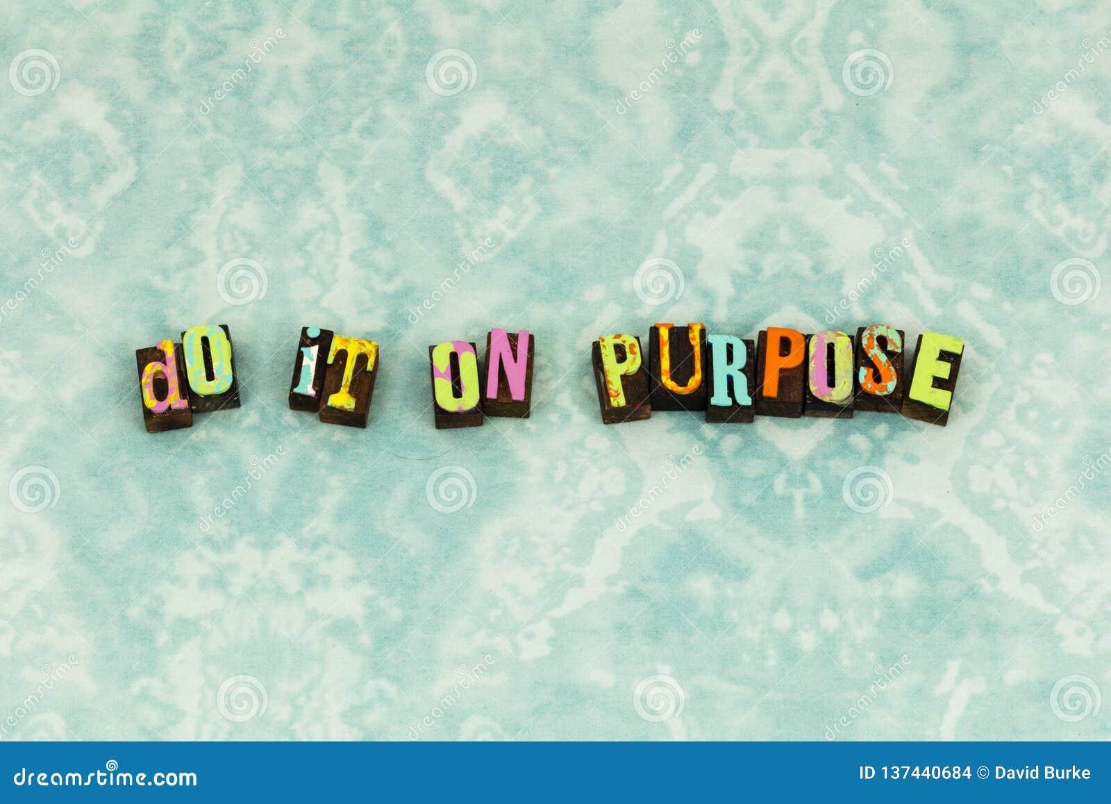 Do purpose happy love life typography