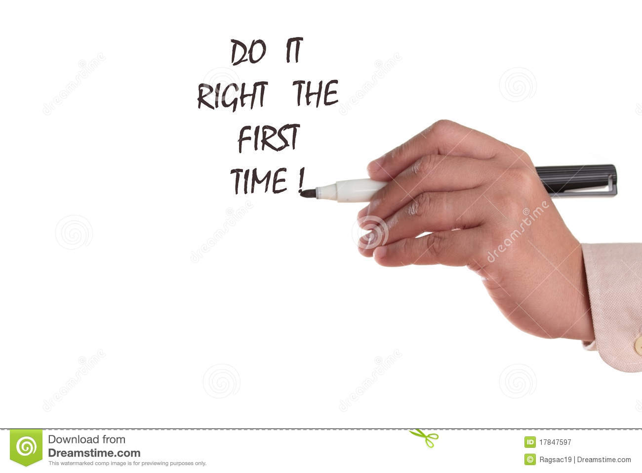 Do It Right The First Time Royalty Free Stock Photography  Image