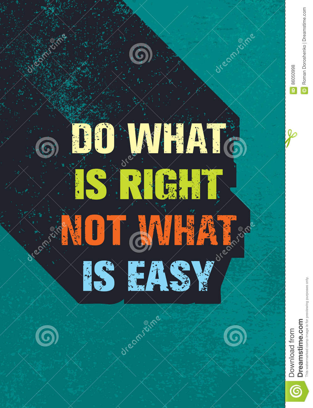 Do What Is Right Not What Is Easy Motivation Quote Creative Vector