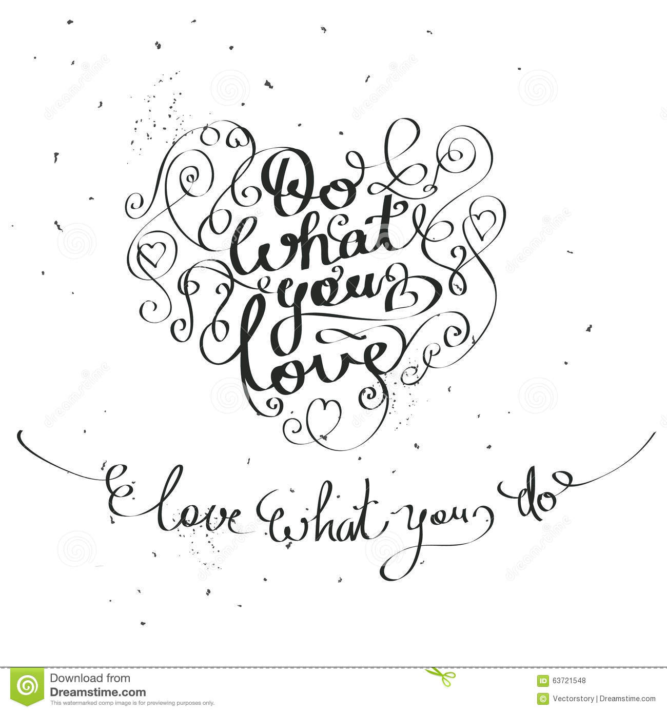 Do What You Love Love What You Do Quote Do What You Loveinspiration Quote Stock Vector  Image 63721548