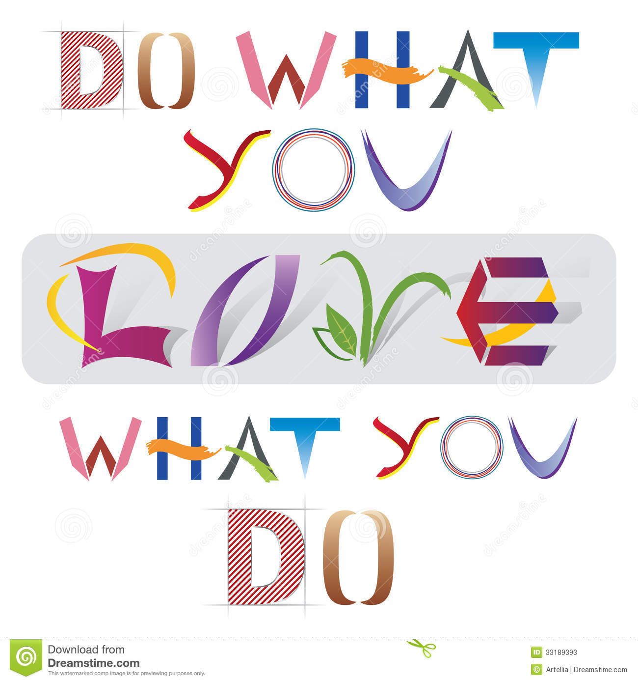Doing What You Love Quotes: Various Letter Elements Stock