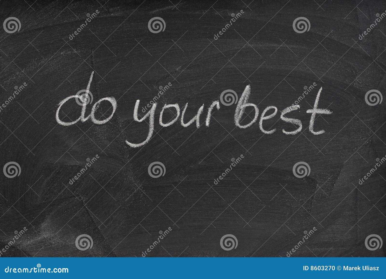 Do Your Best Motivational Phrase On Blackboard Stock Photo