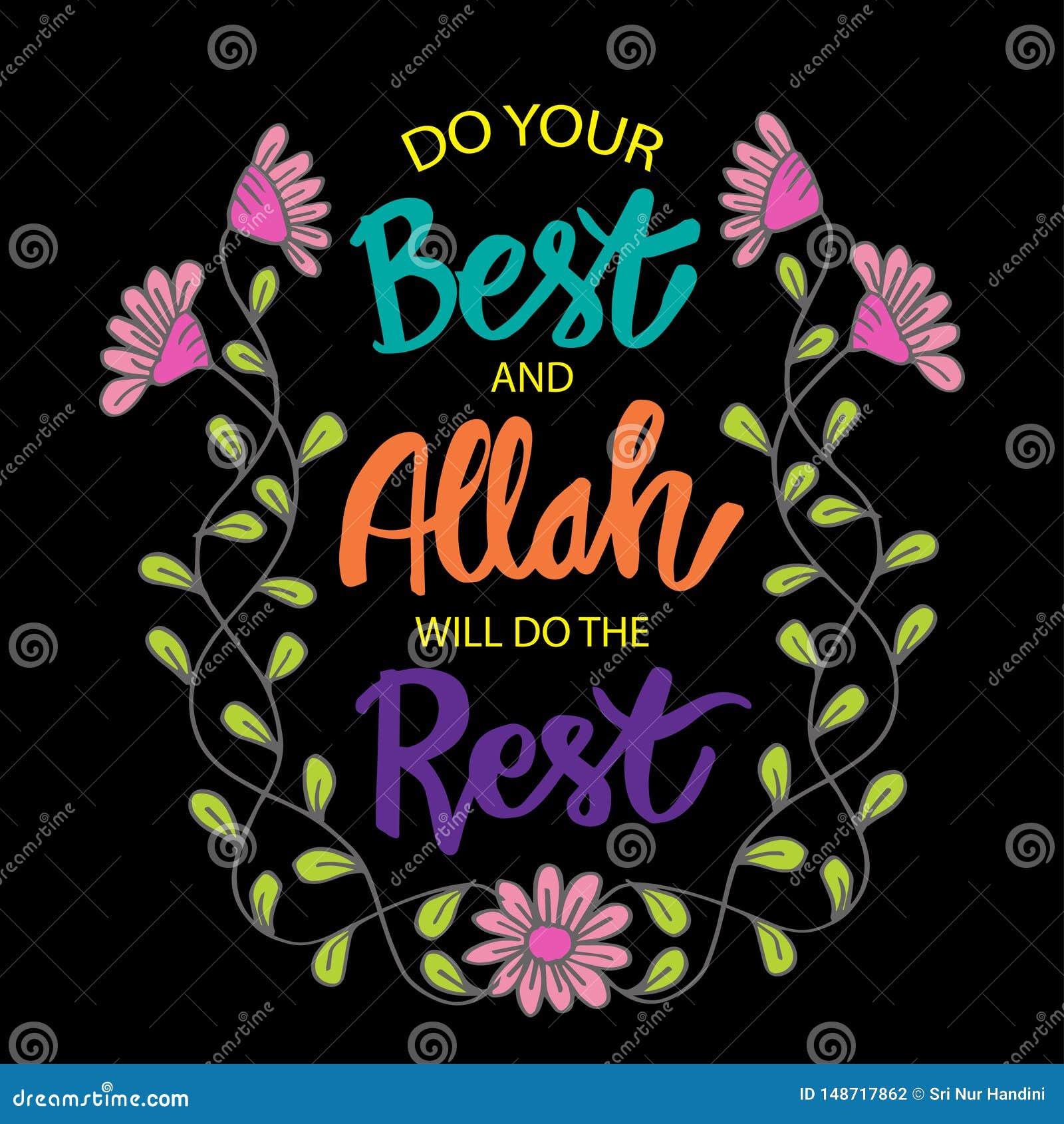 Doe uw best en Allah zal doen deze rust