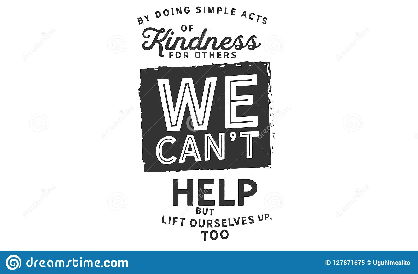 By Doing Simple Acts Of Kindness For Others Stock Vector