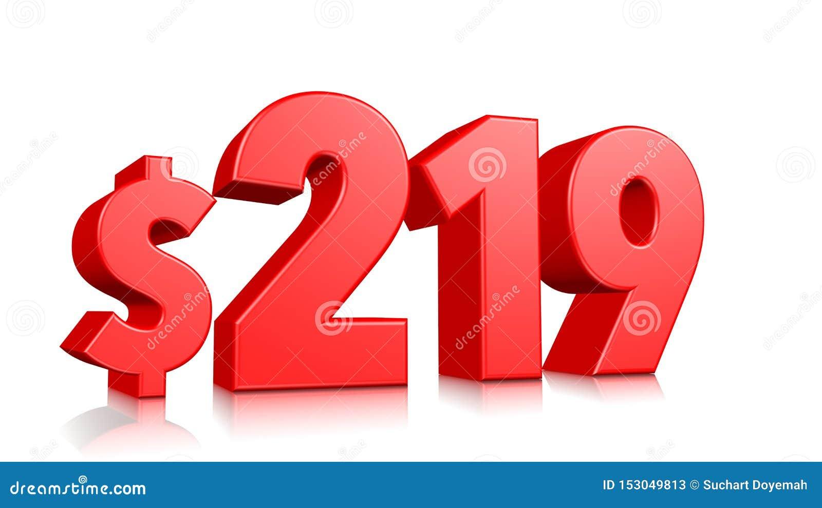 219$ dois cem dezenove símbolos do preço número vermelho 3d do texto para render com sinal de dólar no fundo branco