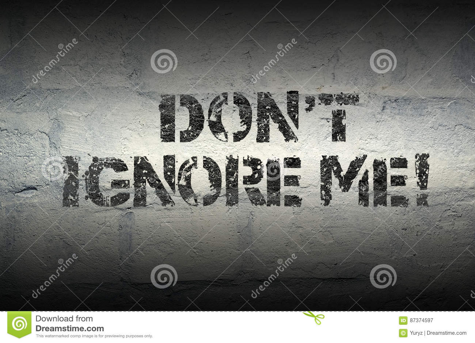 Donât Me Ignora Imagen De Archivo Imagen De Palabra