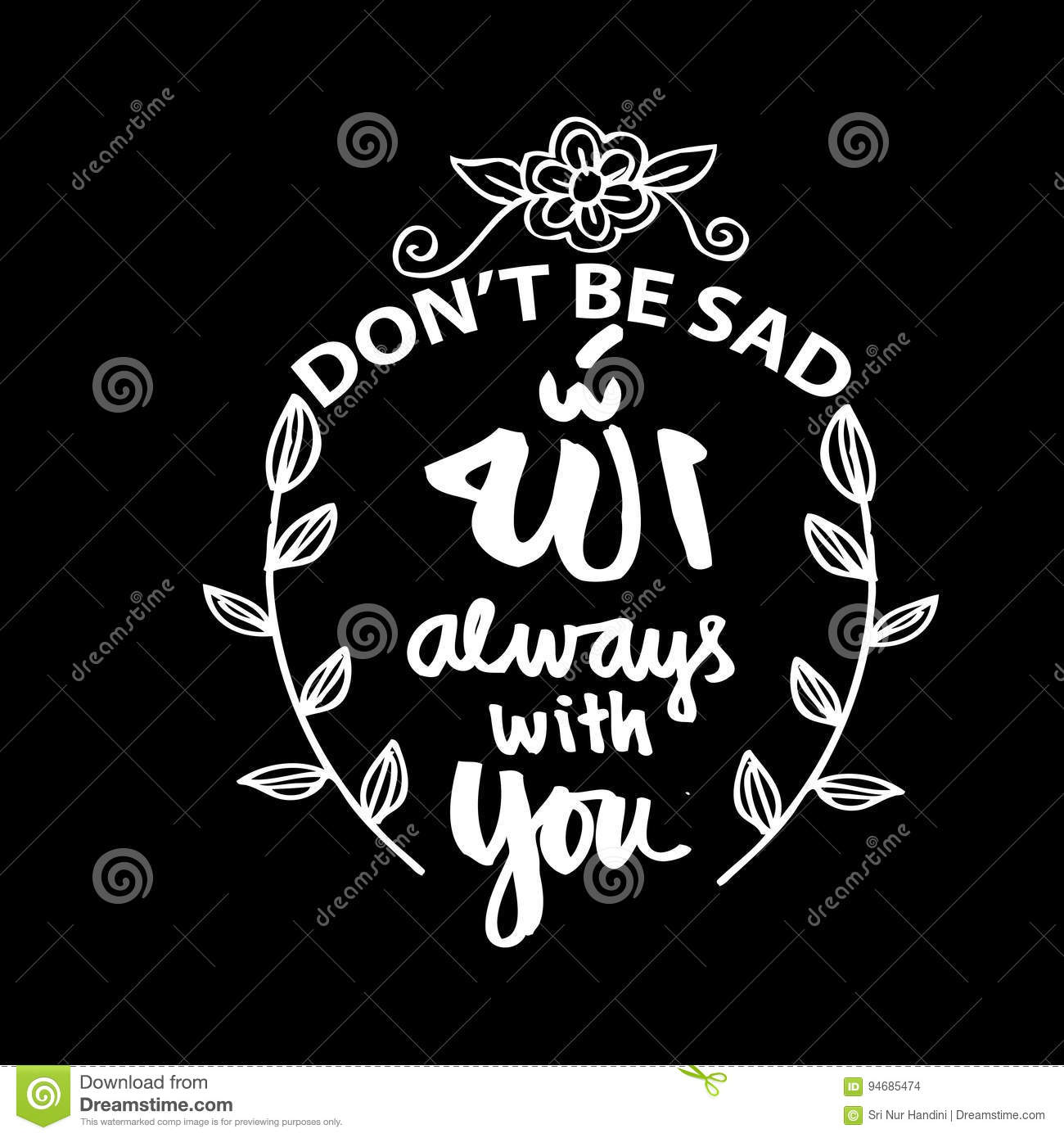 Dont Be Sad Allah Always With You Stock Illustration