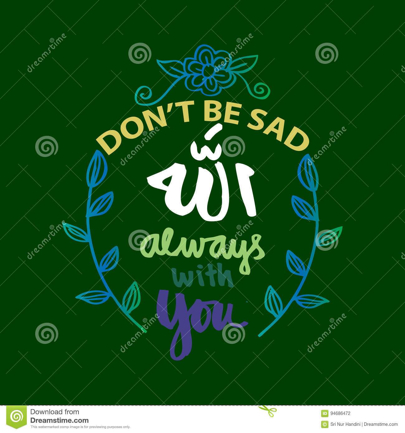 Don T Be Sad Allah Always With You Stock Illustration