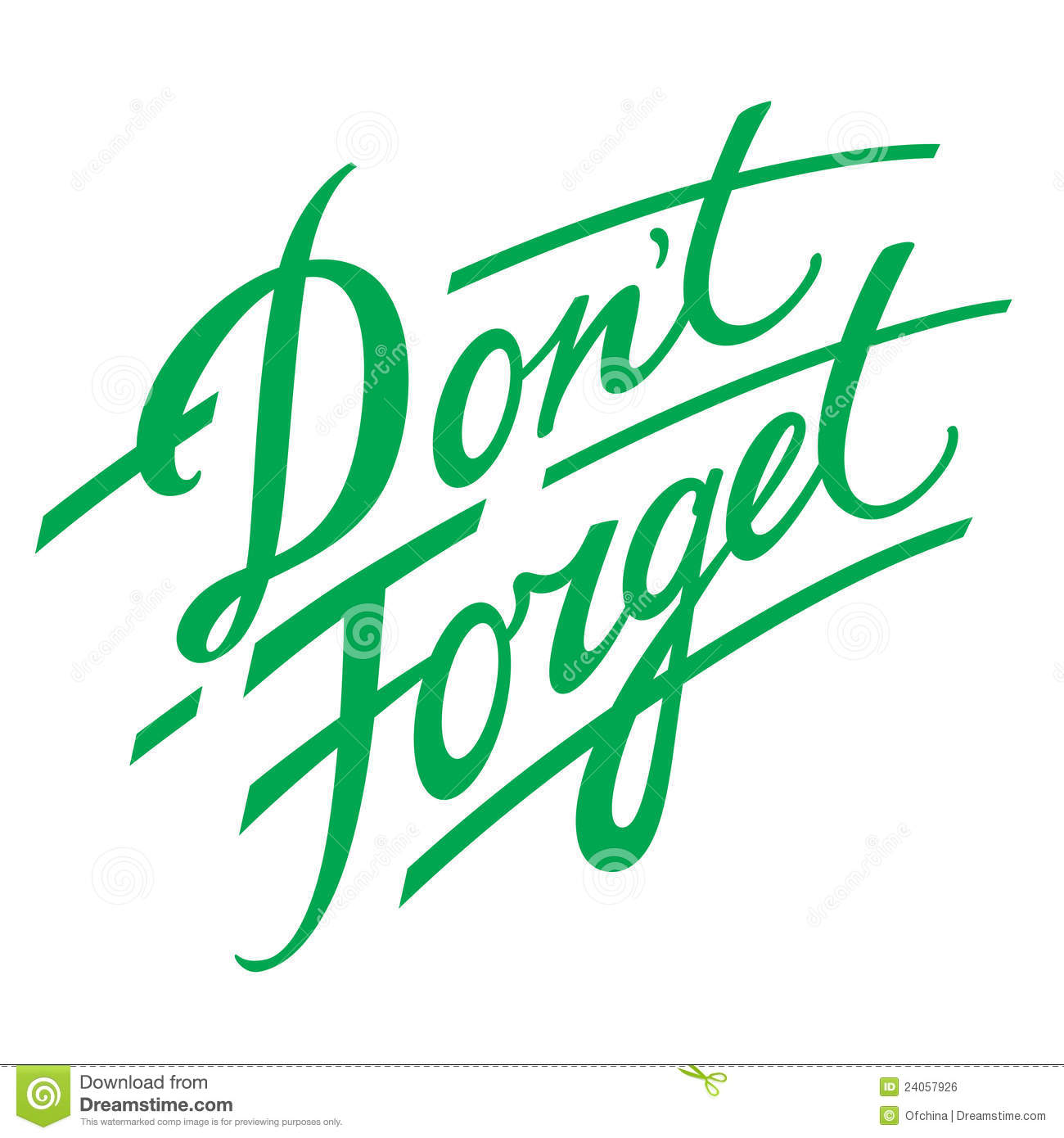Don't Forget decorative handwriting reminder memory remember.