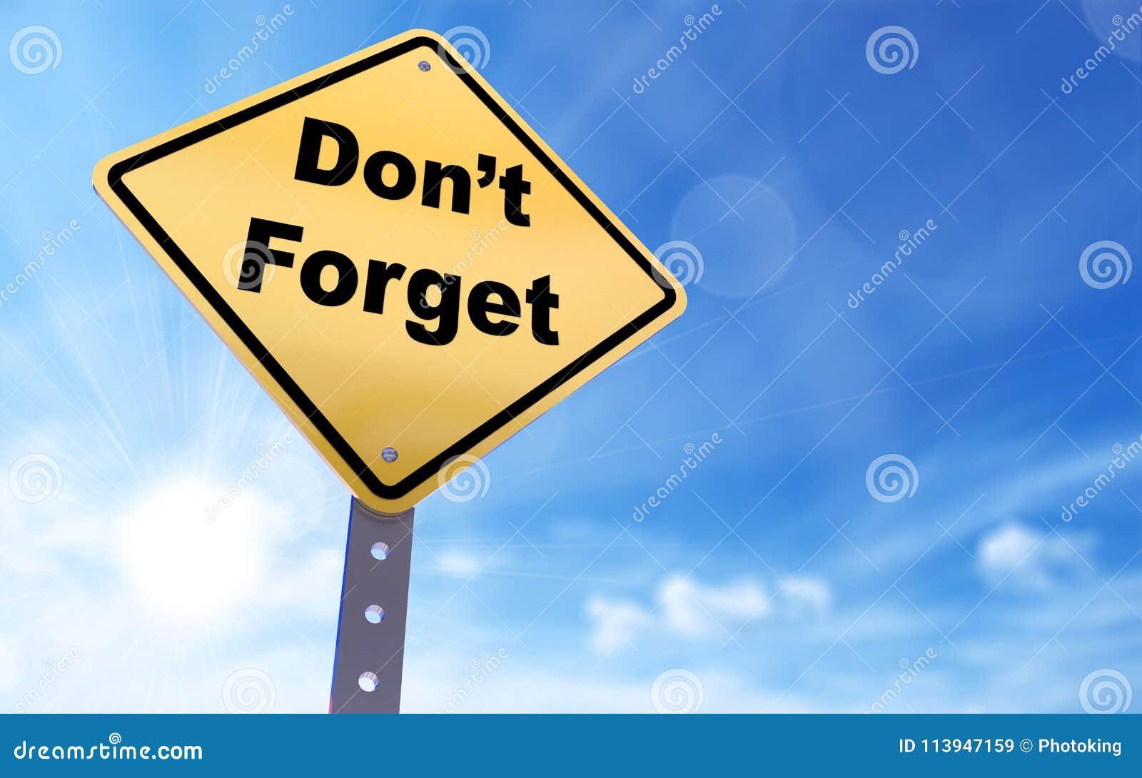 don-t-forget-sign-don-t-forget-sign-blue-sky-background-d-rendered-113947159.jpg