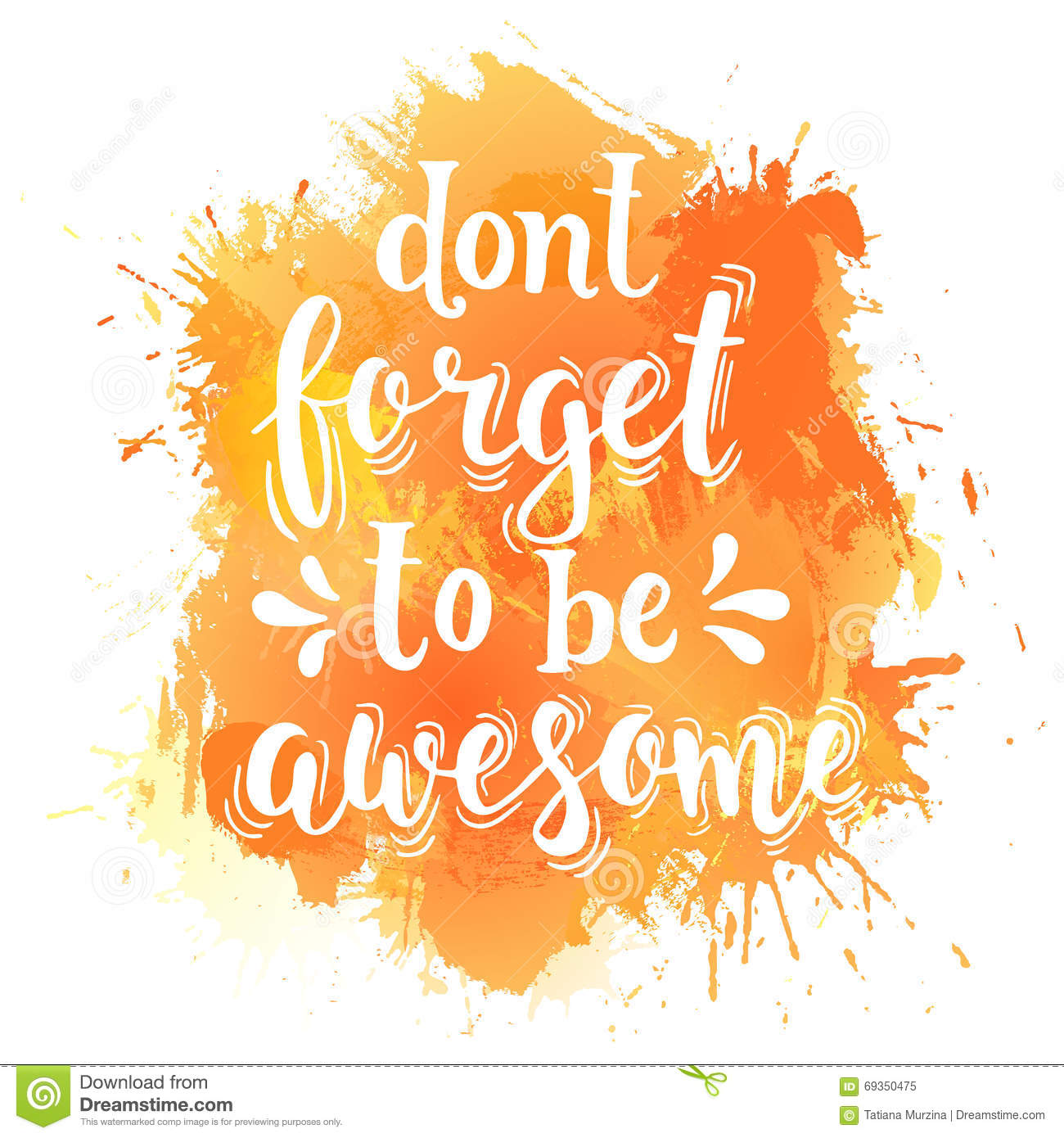 Motivational Quotes About Success: Don't Forget To Be Awesome. Hand Drawn Typography Poster