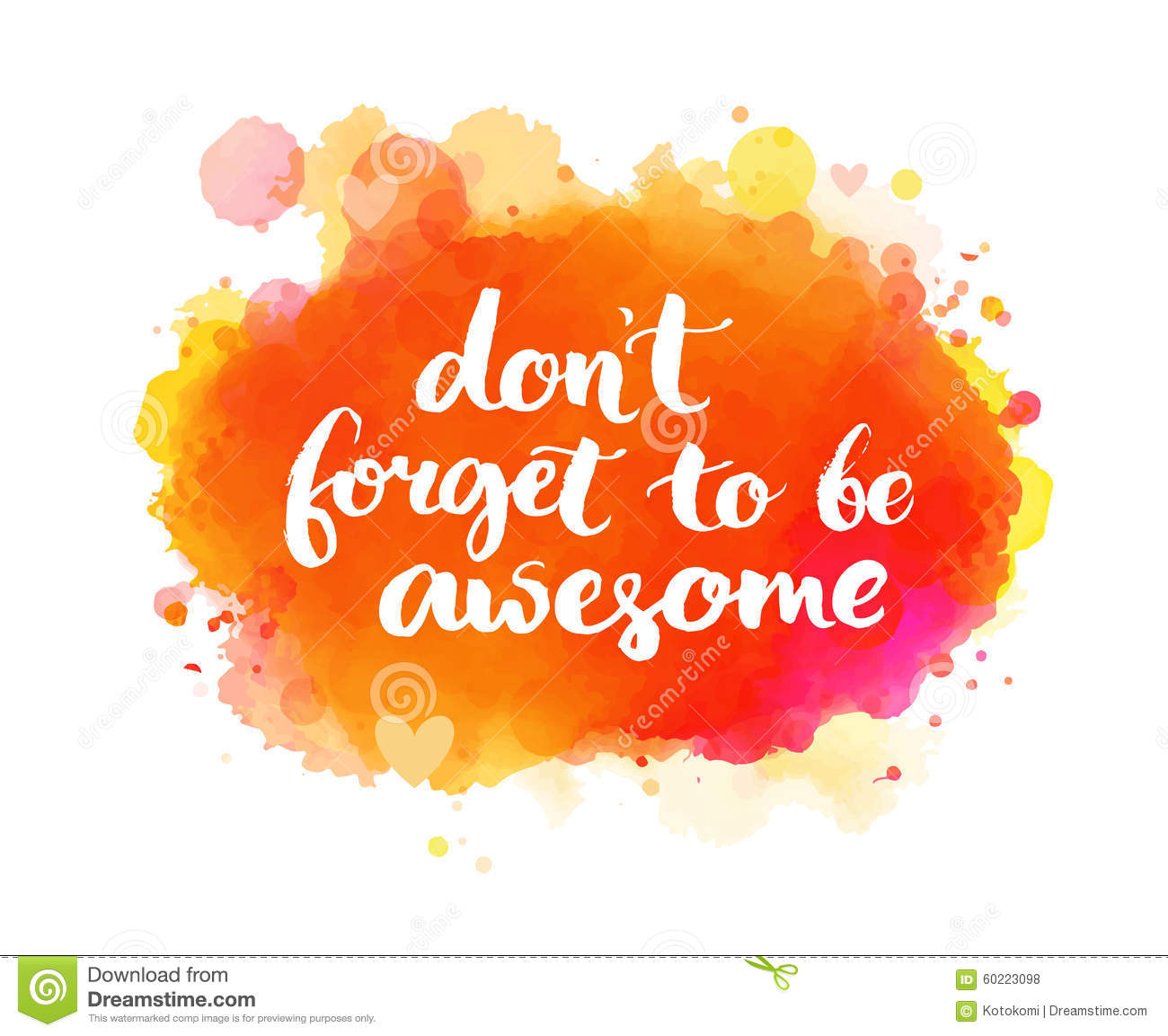 Dont Forget To Be Awesome Inspirational Quote Stock Vector
