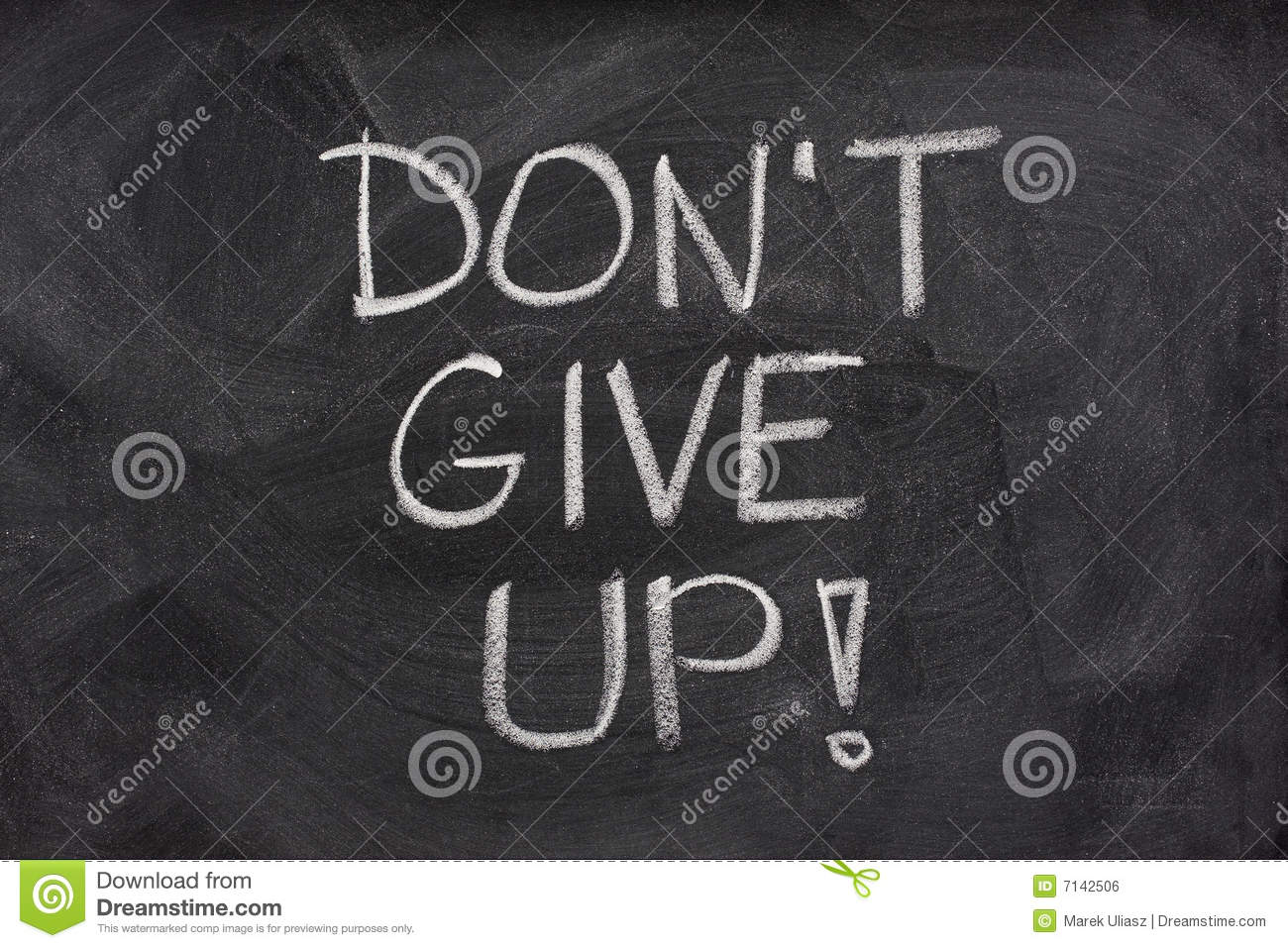 Dont Give Up Phrase On Blackboard Stock Photo Image Of Nobody