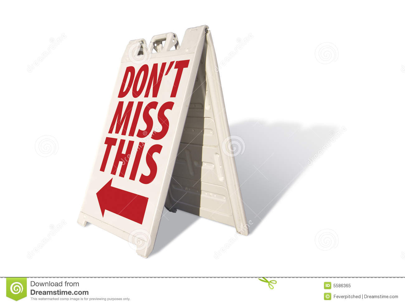 Don T Miss The 10 Cool And: Don't Miss This Tent Sign Stock Image. Image Of Business