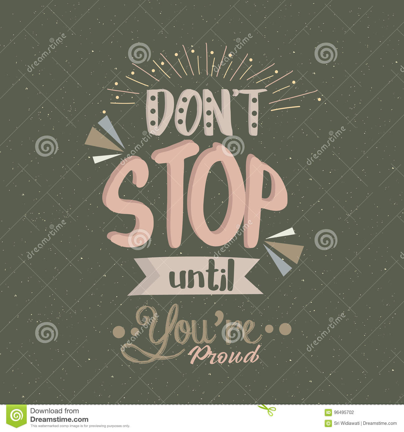 Don T Stop Until You Are Proud Quotes Poster Motivation Text Concept