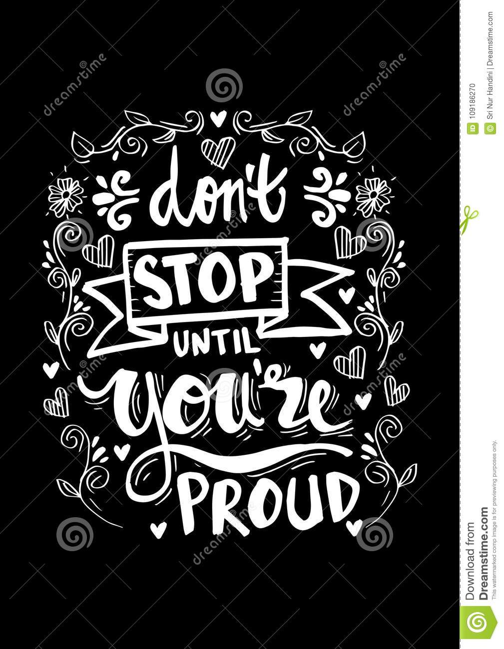 Dont Stop Until Youre Proud Stock Vector Illustration Of Stop