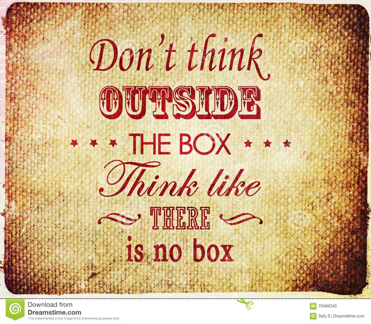 T Stock Quote: Inspirational Quote Grunge Don't Think Outside The Box
