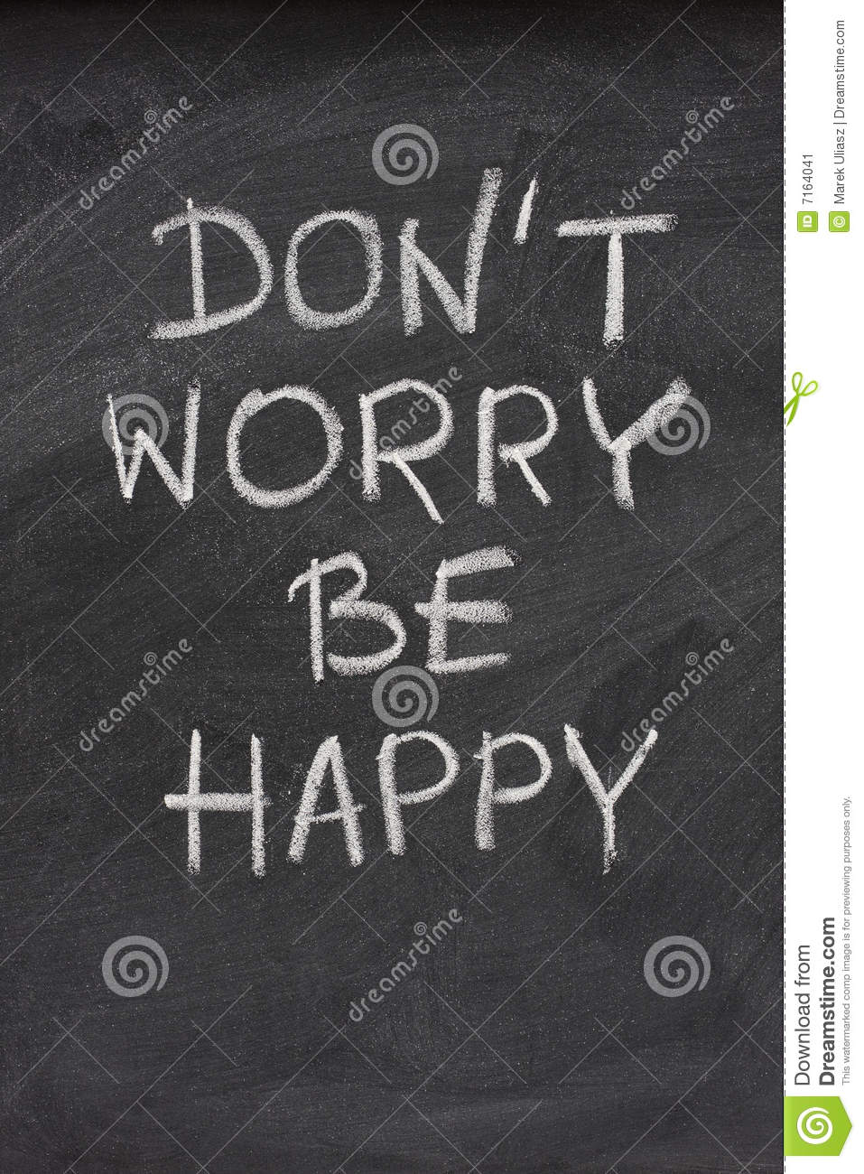Dont Worry Be Happy Phrase On Blackboard Stock Image Image Of