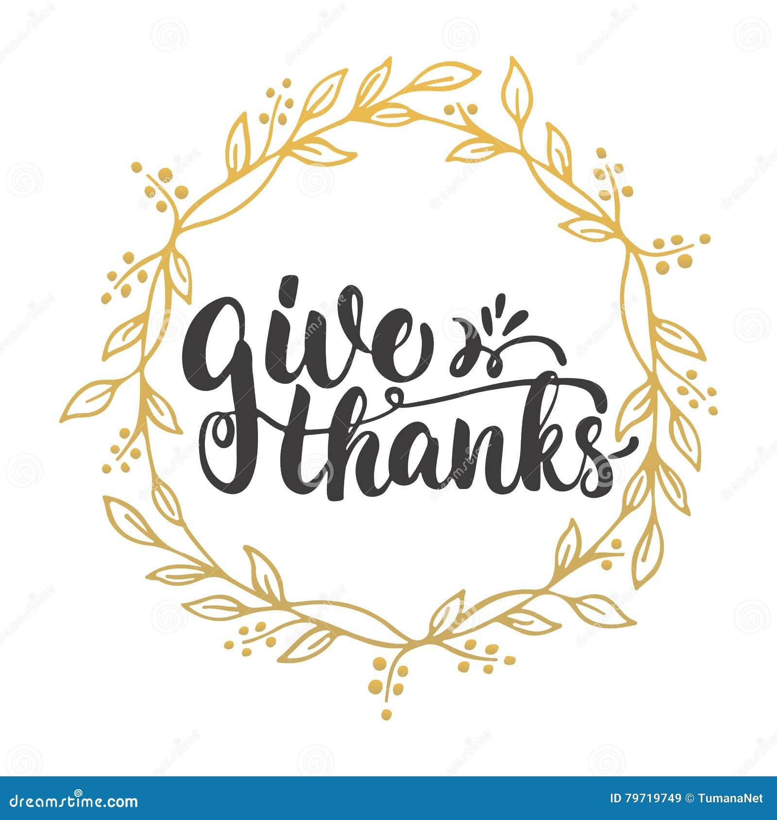 Donnez les mercis - expression de calligraphie de lettrage avec des feuilles sur le fond avec la guirlande d or Autumn Thanksgivi