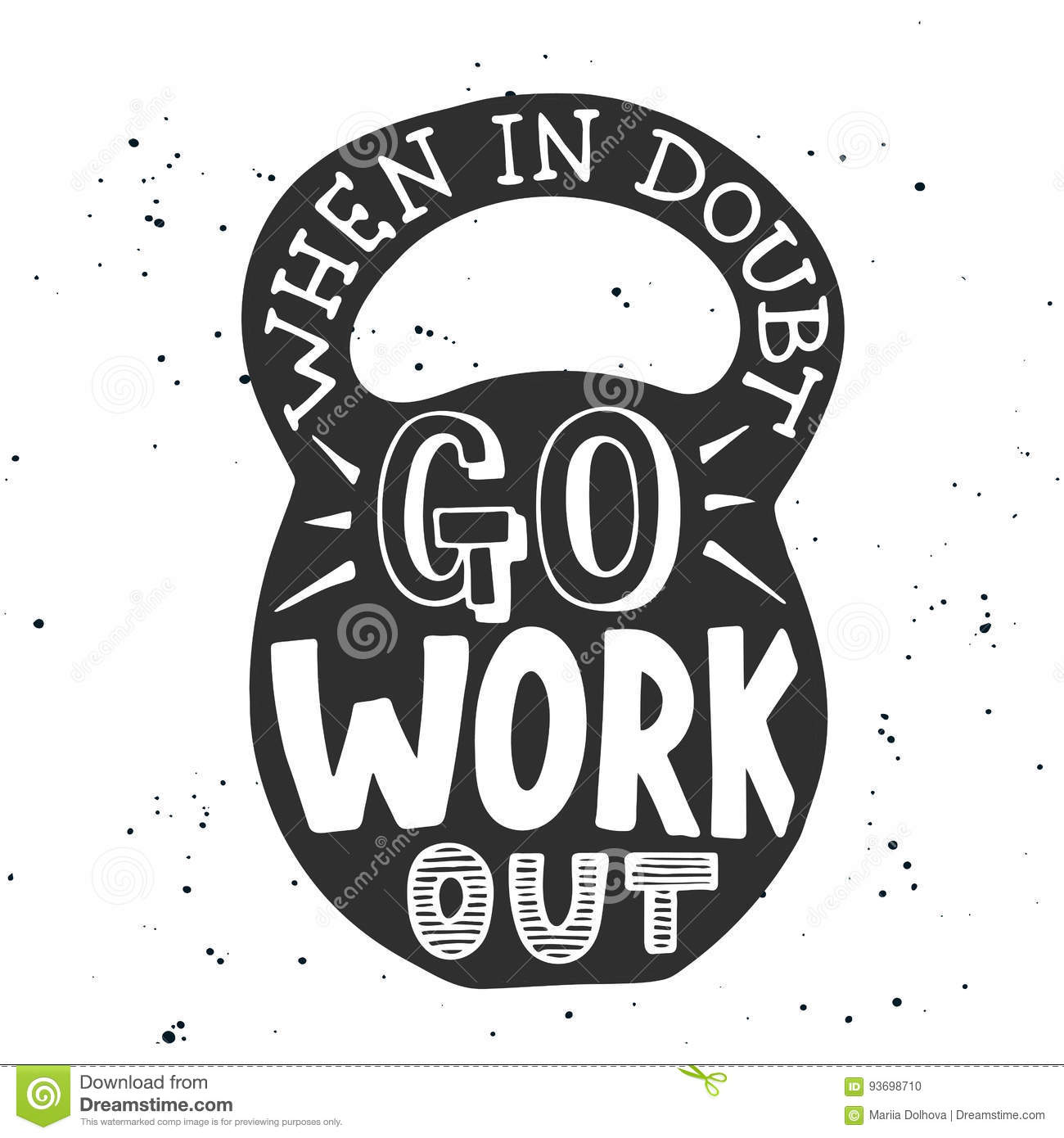 When In Doubt Go Workout In Weight Handwritten Lettering Stock