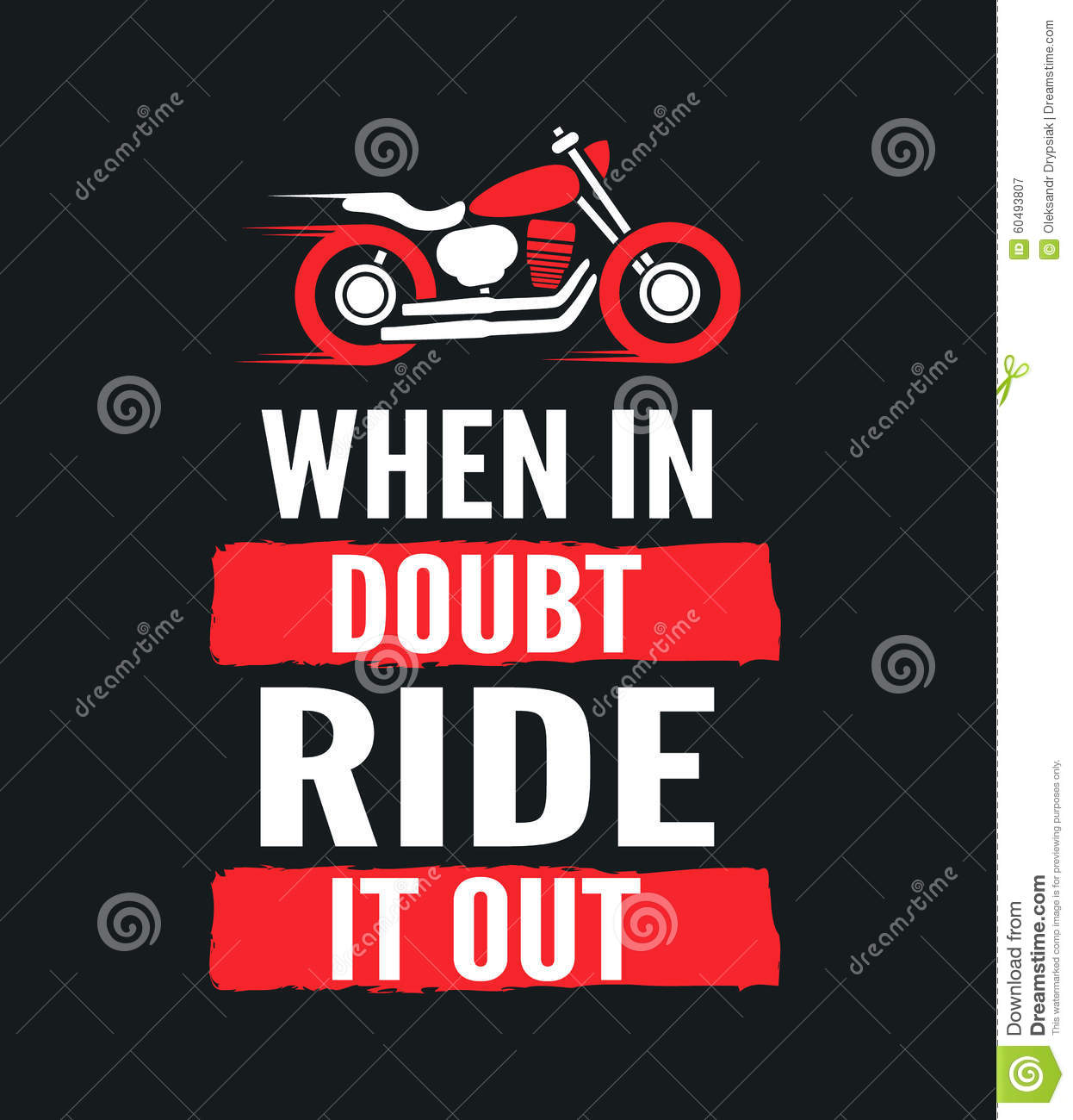 When In Doubt Ride It Out Motivational Stock Vector