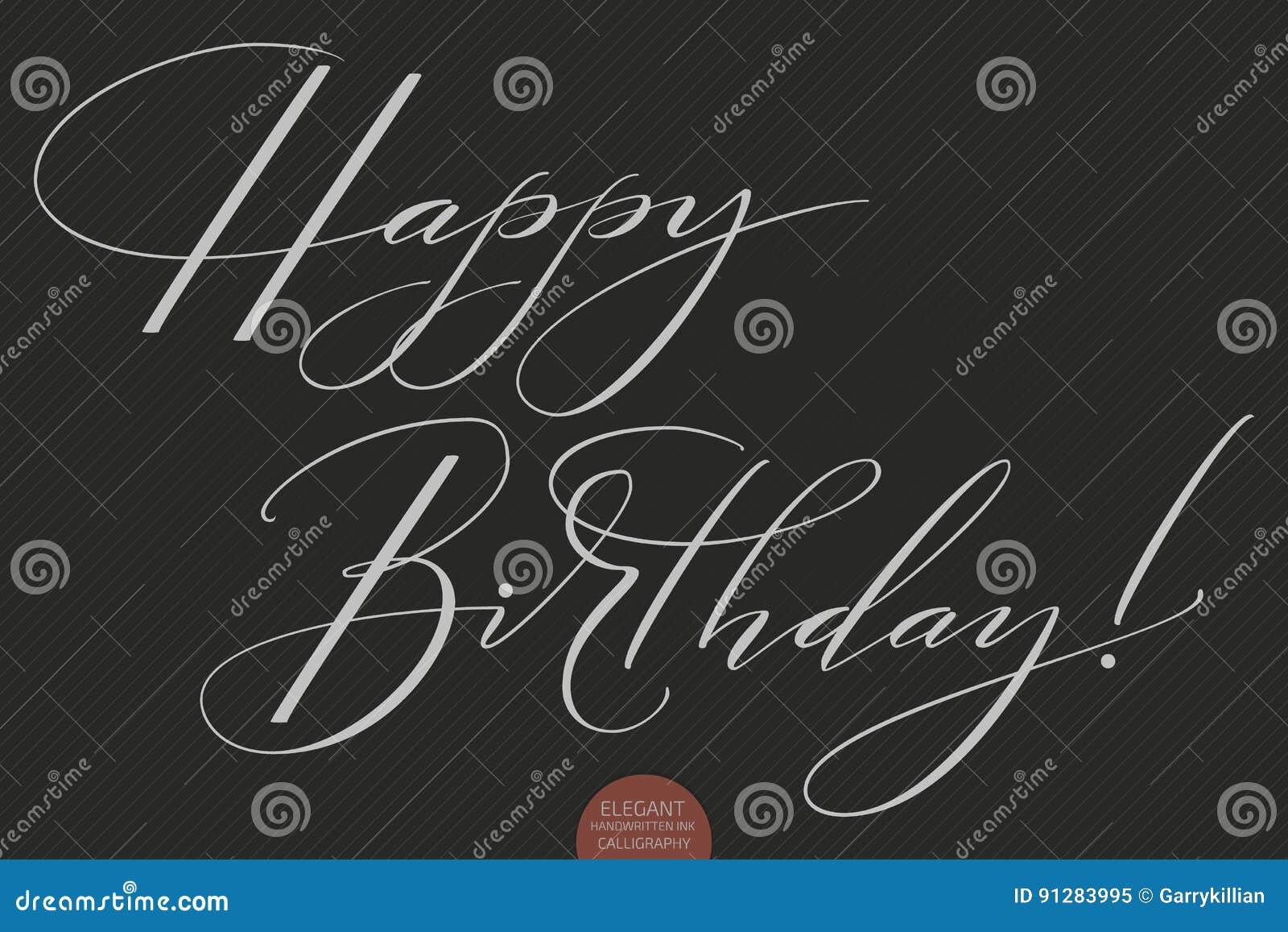 Dragen hand märka lycklig födelsedag Elegant modern handskriven kalligrafi Vektorfärgpulverillustration