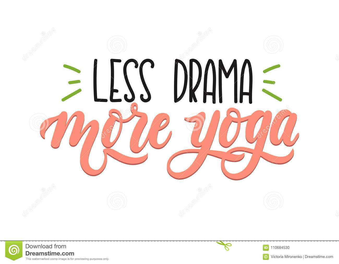 Less Drama More Yoga Quote Hand Drawn Brush Calligraphy Inspirational Poster Vector Design For Gym Textile Posters