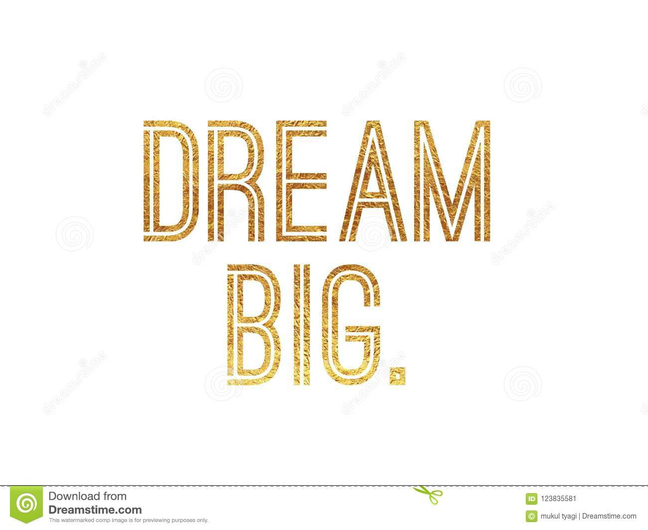 Dream Big Golden Glitter Foil Hand Lettering Quote Stock