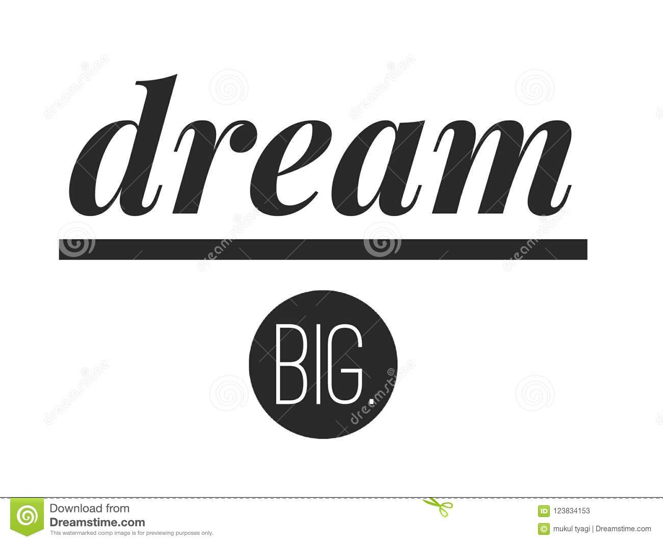 Dream Big Hand Lettering Quote Stock Illustration