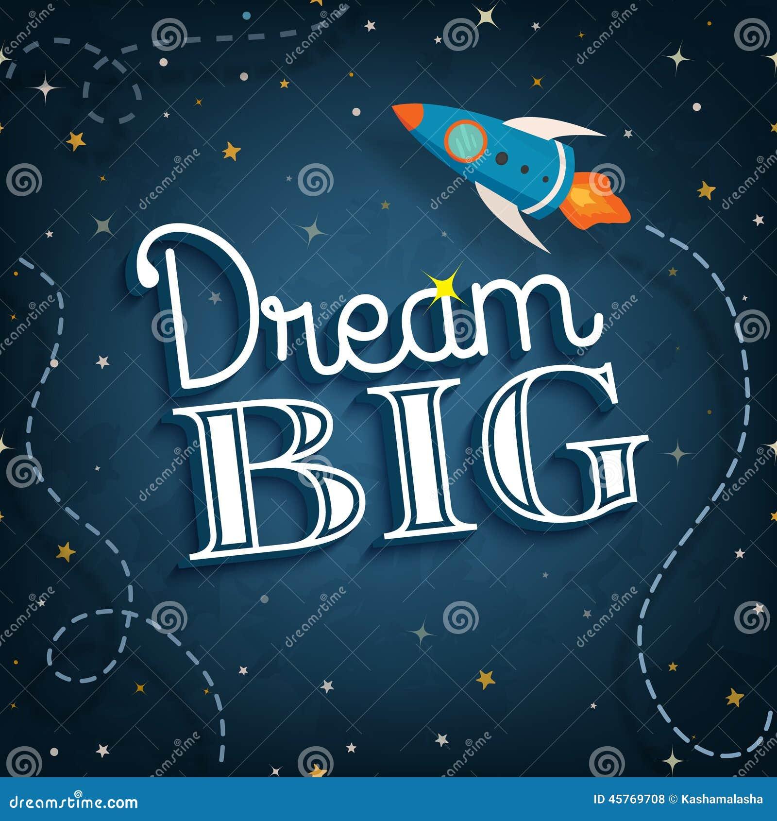 dream big inspirational typographic quote poster vector