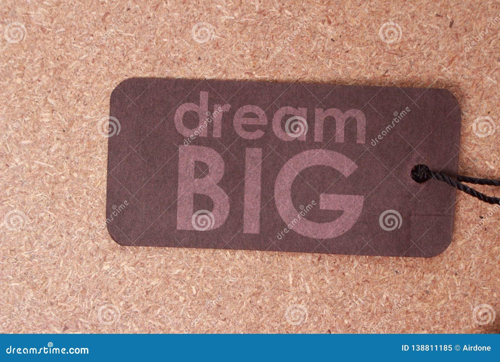 Dream Big, Motivational Business Words Quotes Concept