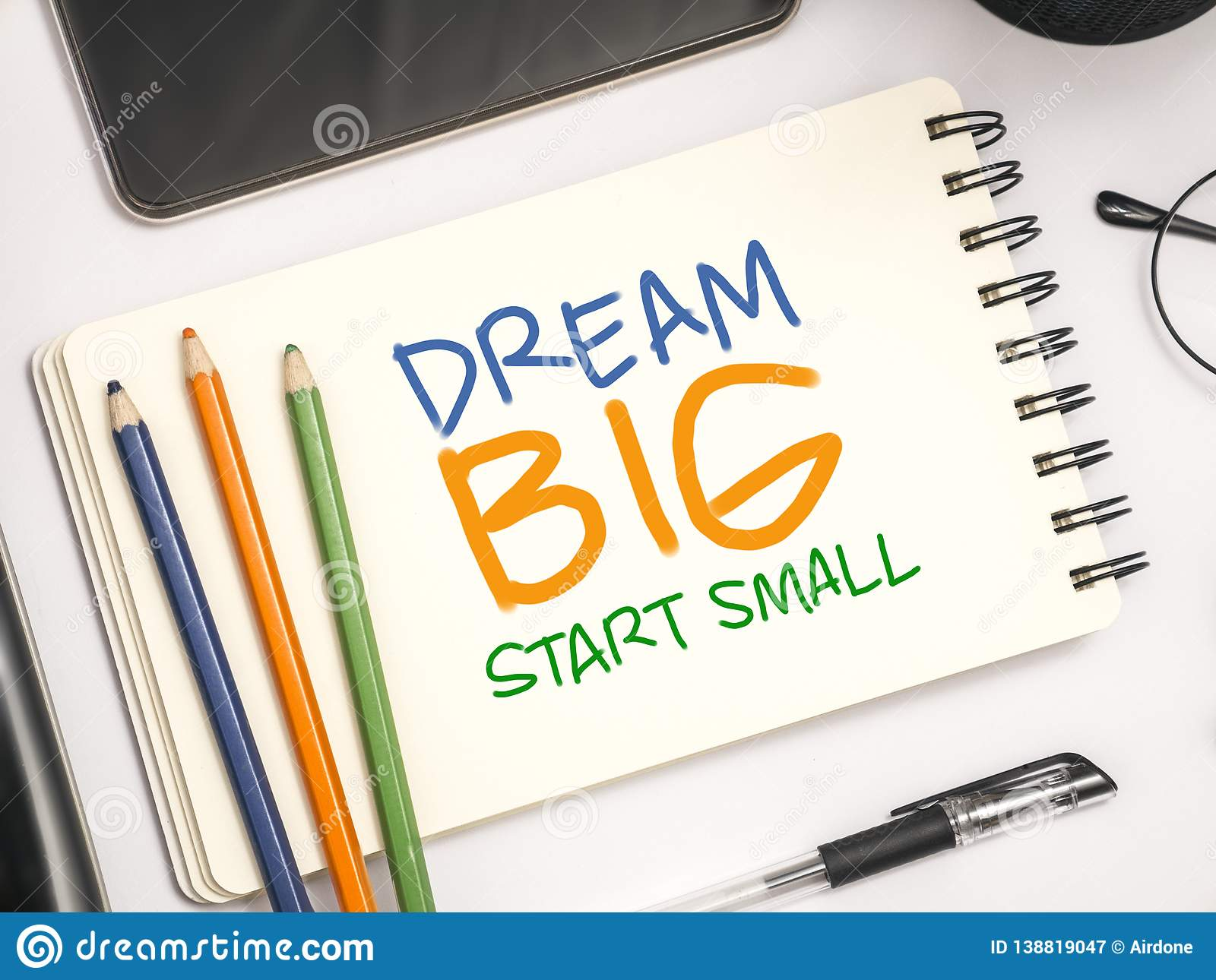 Dream Big Start Small, Motivational Words Quotes Concept