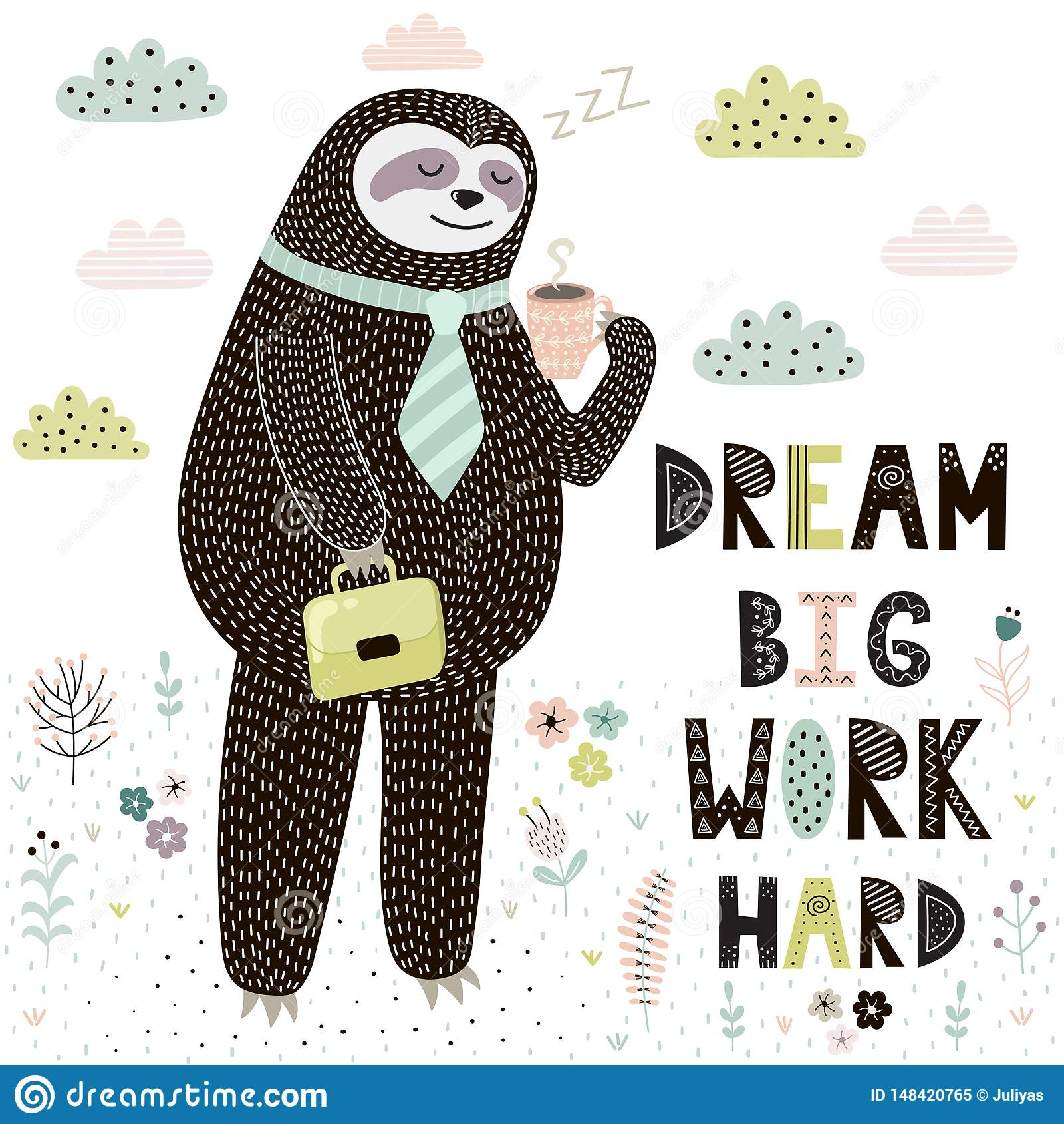 Dream Big Work Hard Print With Cute Sloth. Funny Card With ...