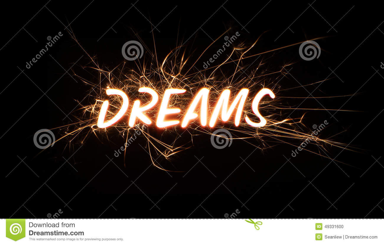 DREAMS Title Word In Glowing Sparkler
