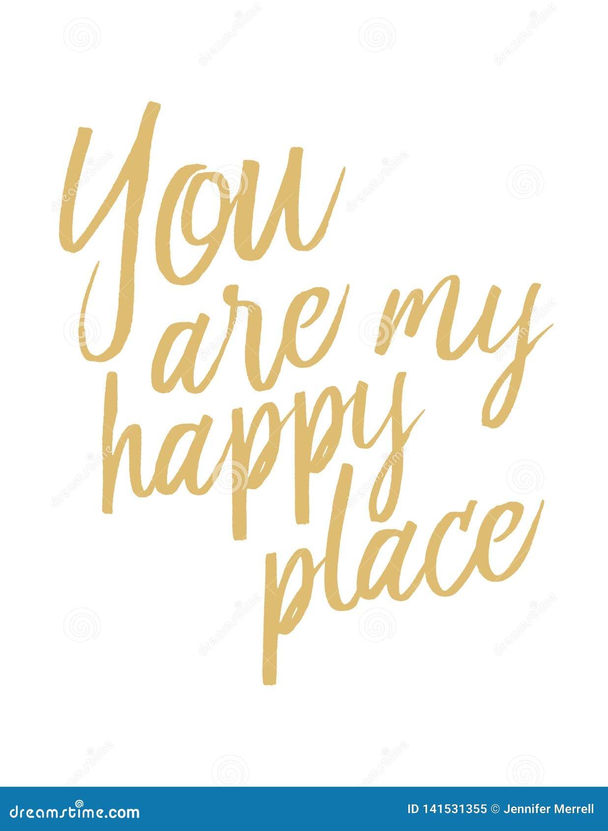 Du är mitt lyckliga ställe