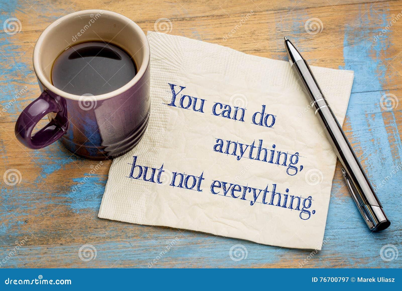 Du kan göra något, men inte allt