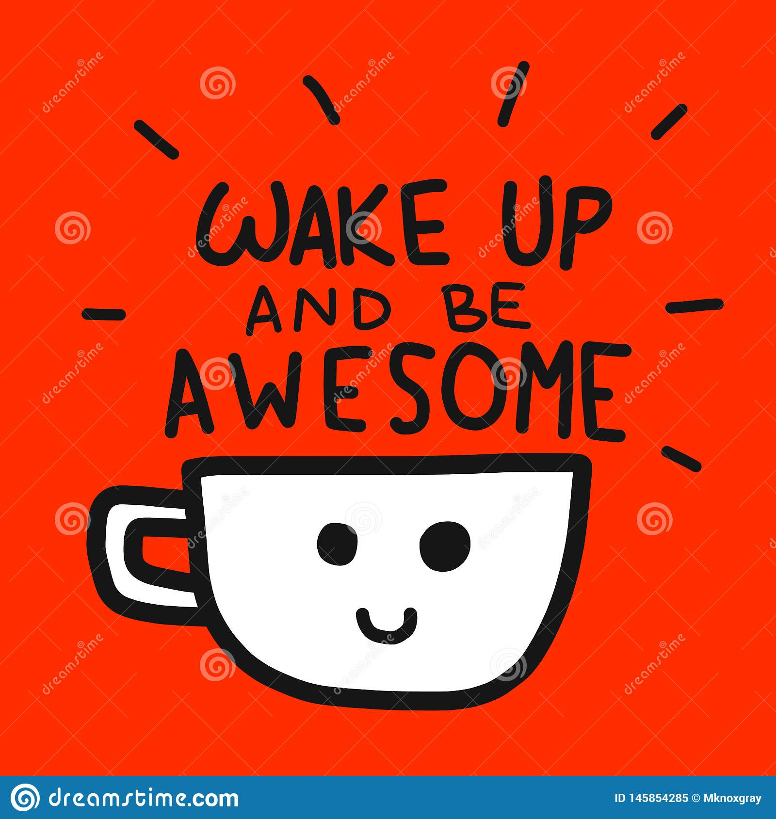 Wake up and be awesome word and coffee cup cartoon illustration