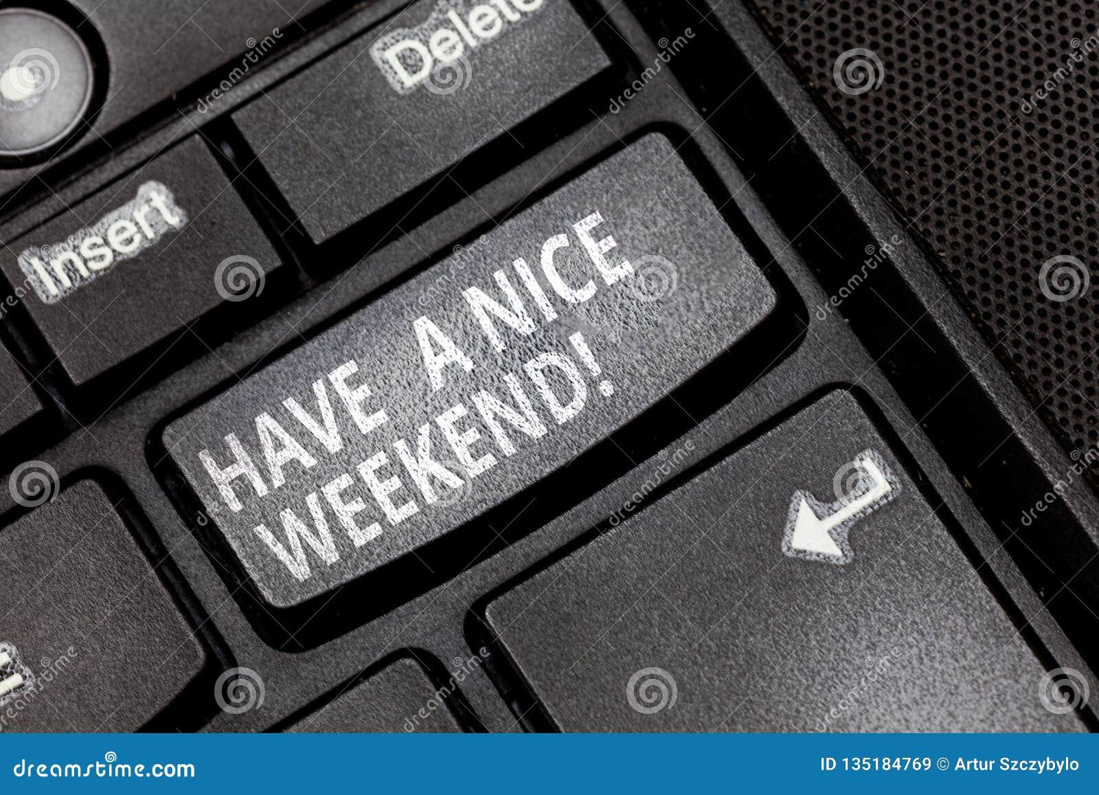 E Deseo del significado del concepto usted consigue buenos días de descanso disfruta de llave de teclado del tiempo libre