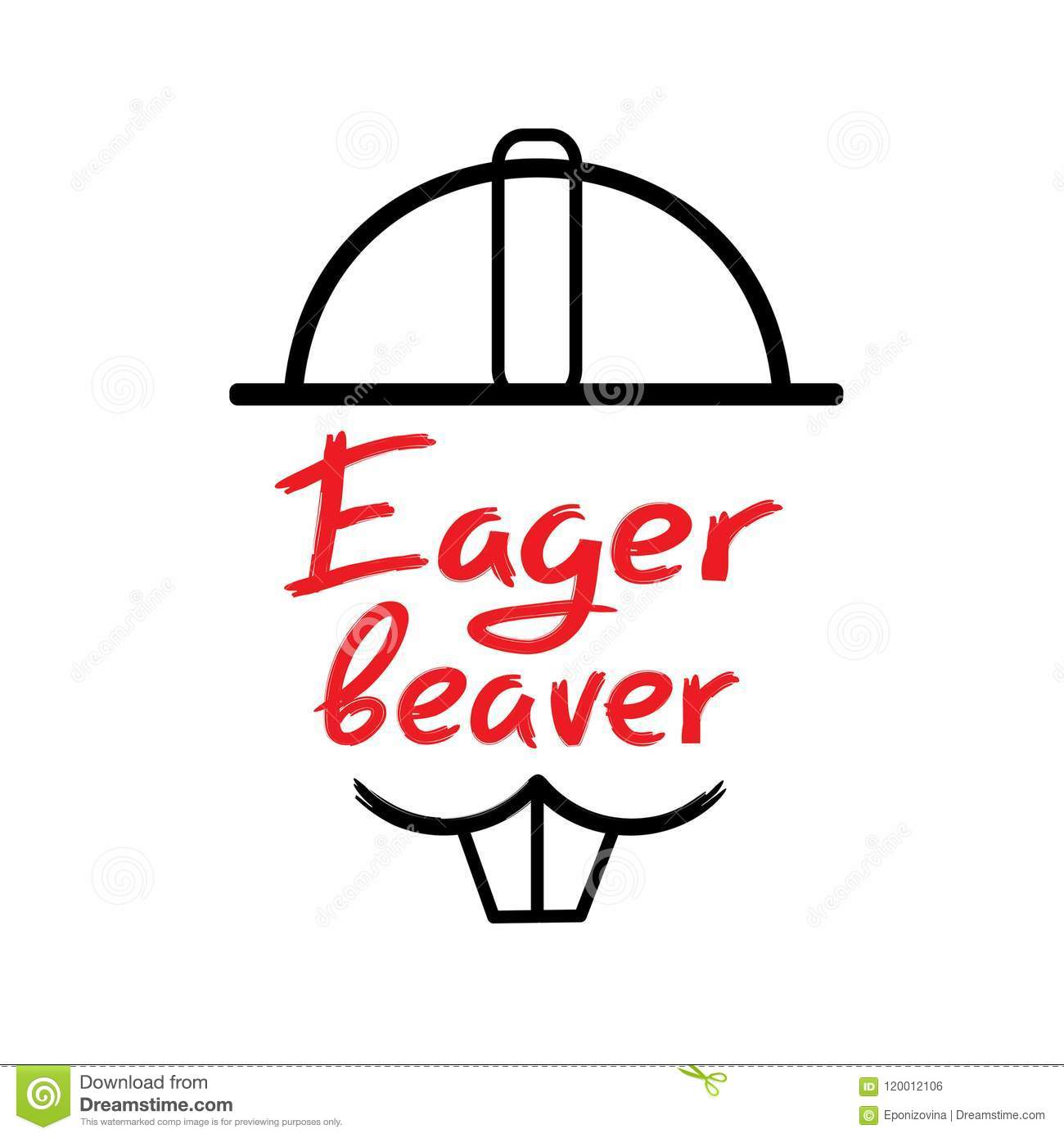 Eager Beaver - Handwritten Funny Motivational Quote ...