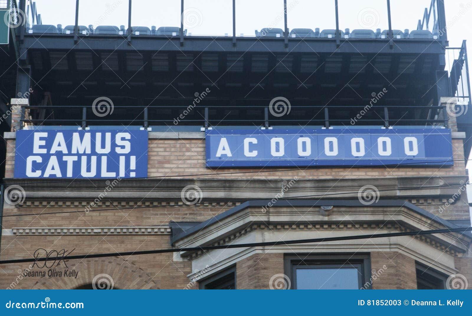 Eamus Catuli Sign; Let`s Go Cubs