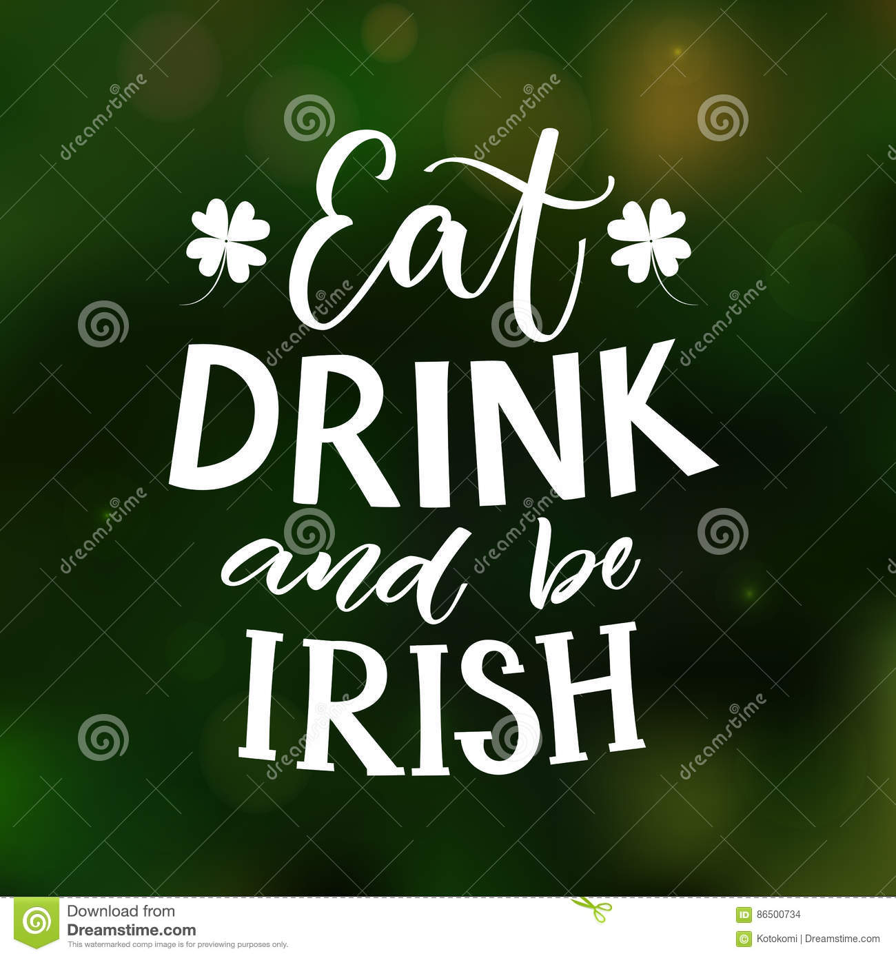 Eat, Drink And Be Irish. Funny St. Partick`s Day Saying At Green ...