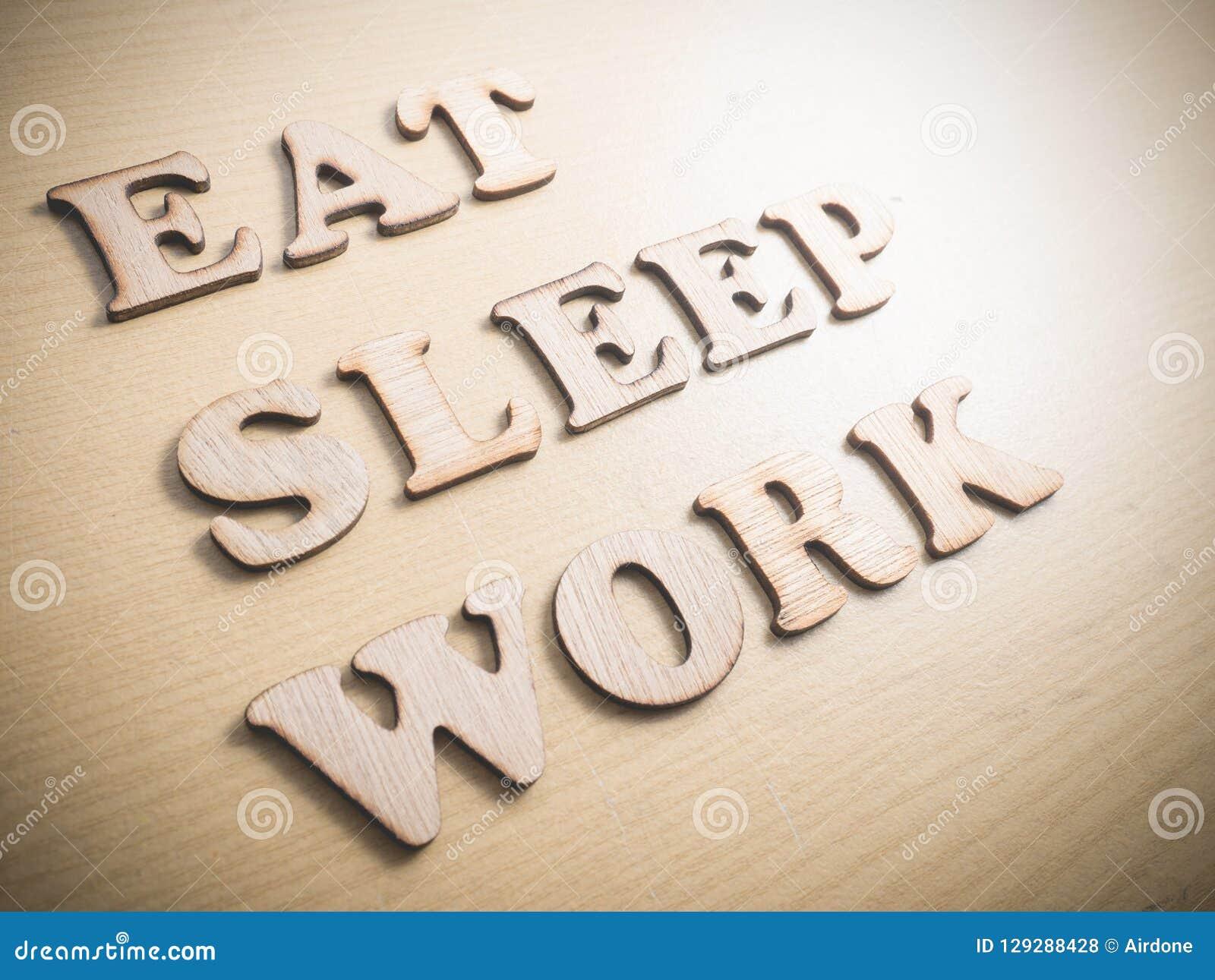 Eat Sleep Work Motivational Words Quotes Concept Stock Photo