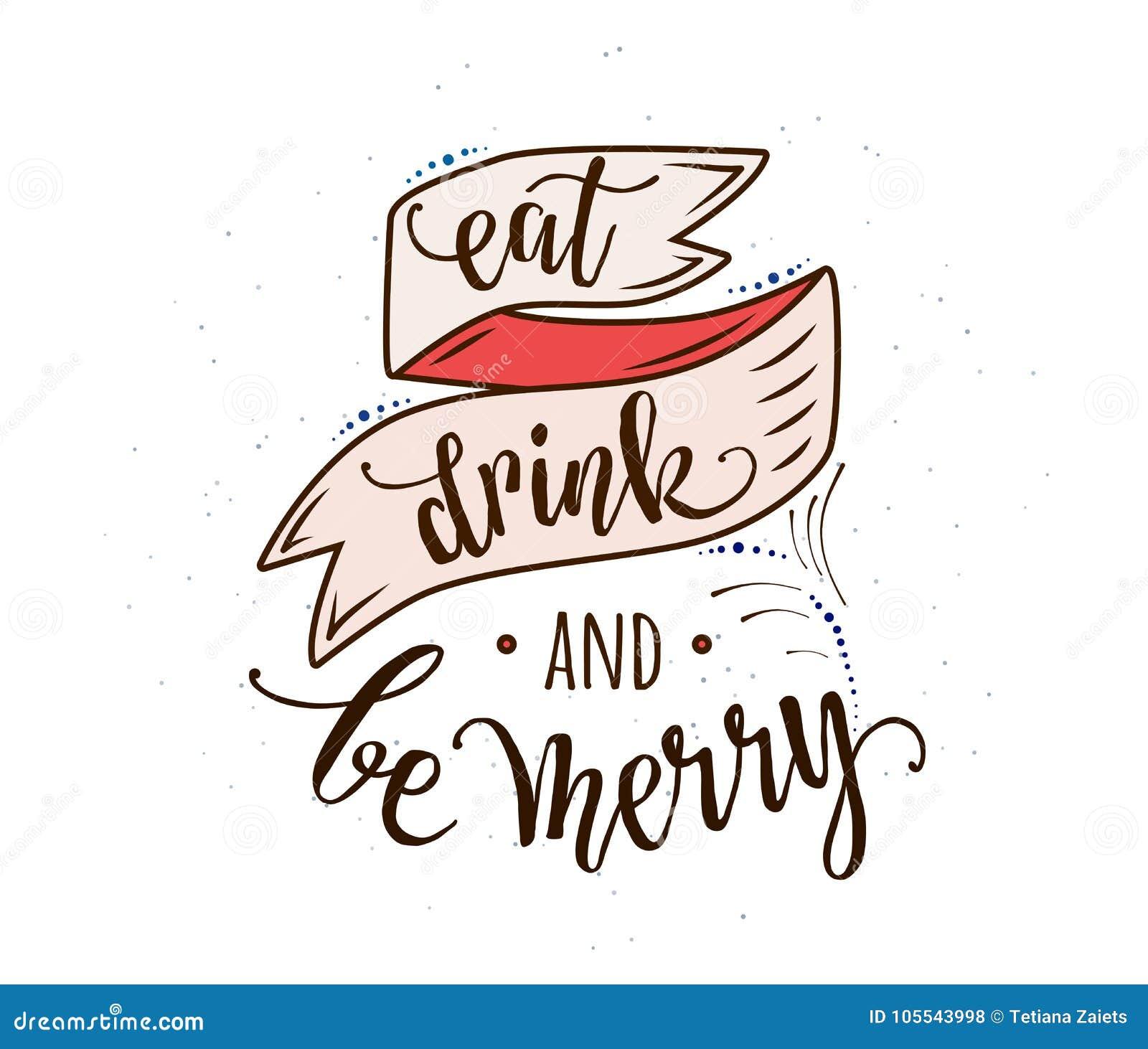Eet, drink en ben vrolijk