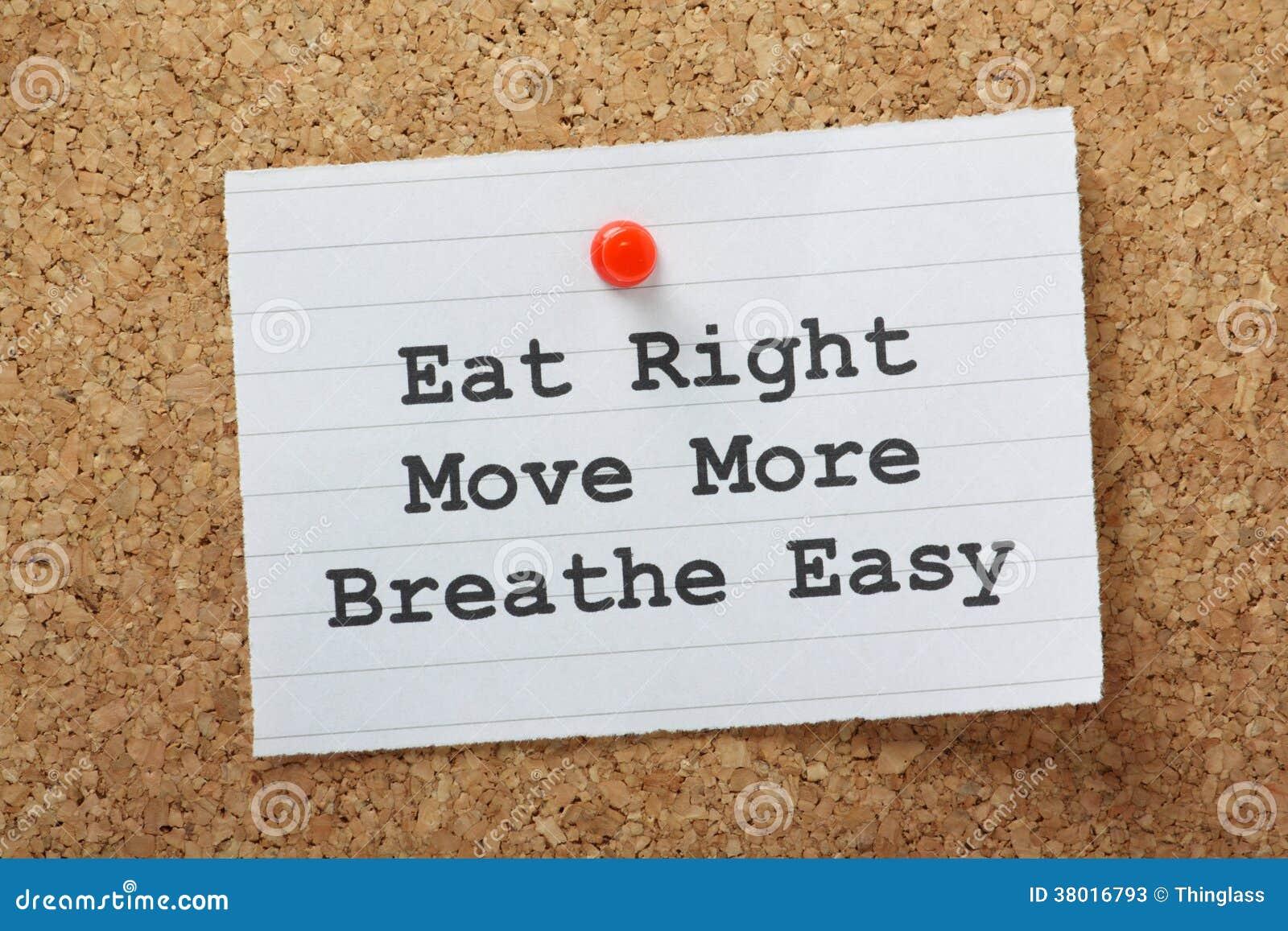 Eet net, beweeg meer, adem Gemakkelijk