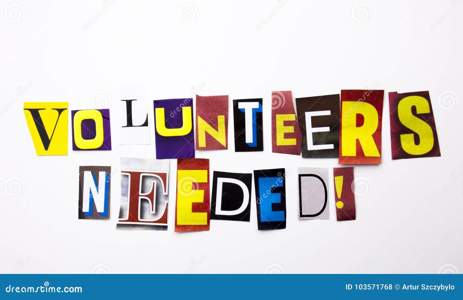 Ein Wortschreibenstext, der Konzept von Freiwilligen zeigt, brauchte gemacht vom unterschiedlichen Zeitschriftenzeitungsbuchstabe