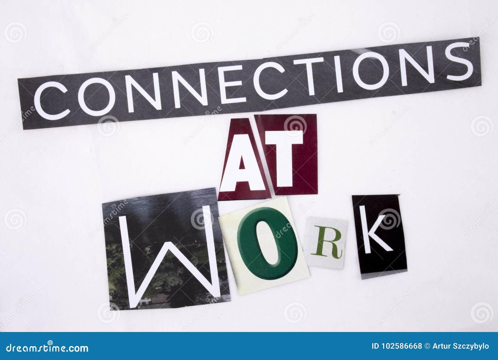 Ein Wortschreibenstext, der Konzept von Verbindungen bei der Arbeit gemacht vom unterschiedlichen Zeitschriftenzeitungsbuchstaben