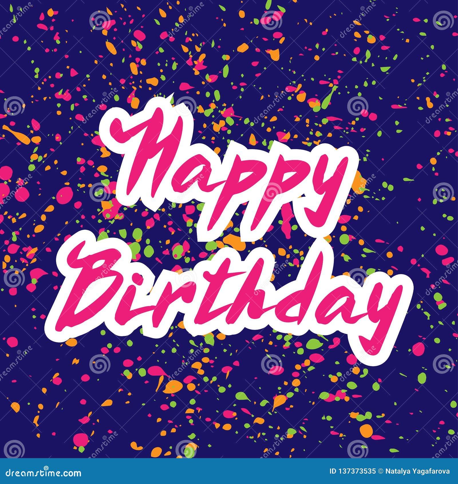 Ejemplo del vector: Letras modernas manuscritas del cepillo del feliz cumpleaños en azul con el fondo del confeti
