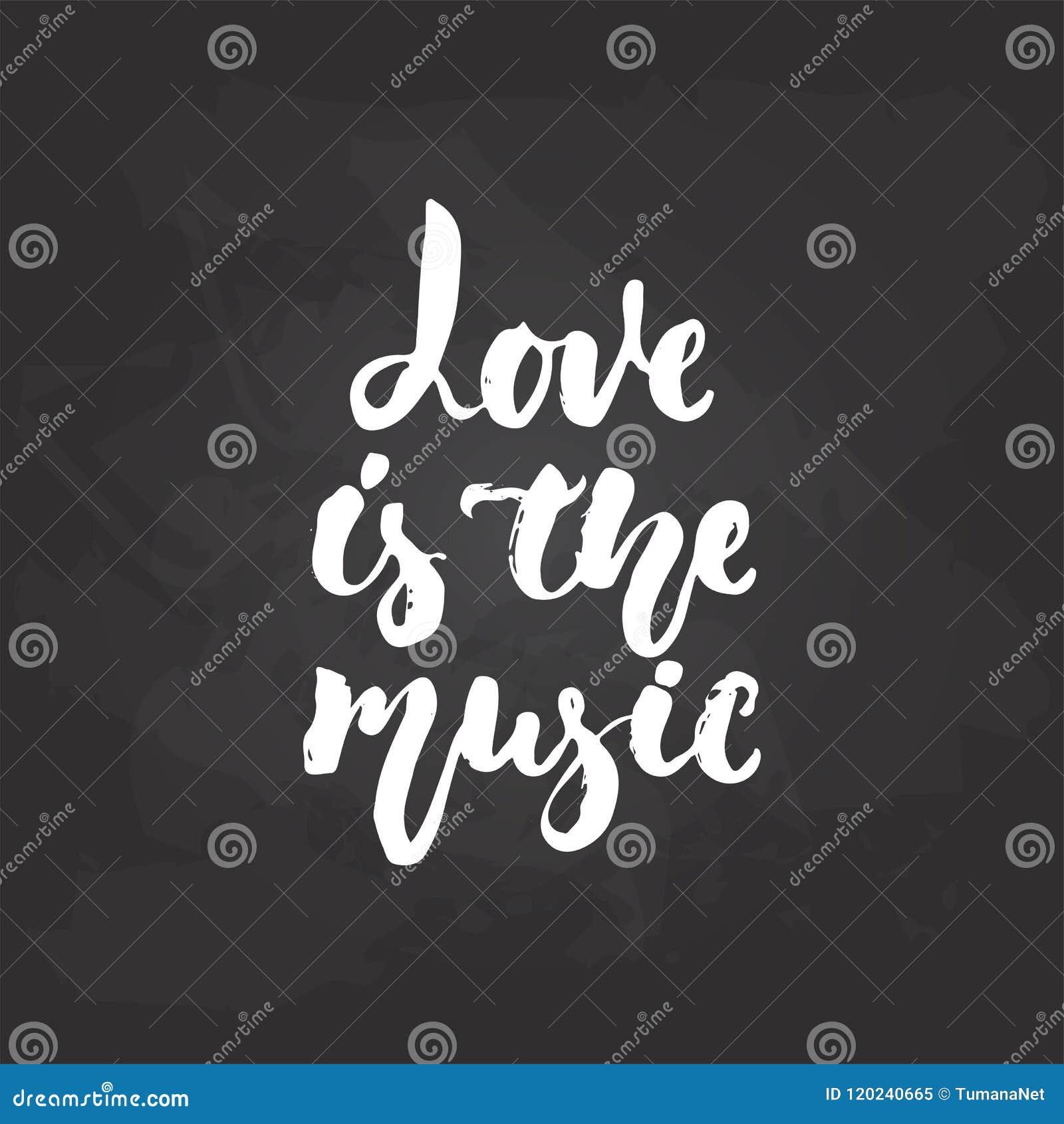 El Amor Es La Música Frase Musical Dibujada Mano De Las Letras