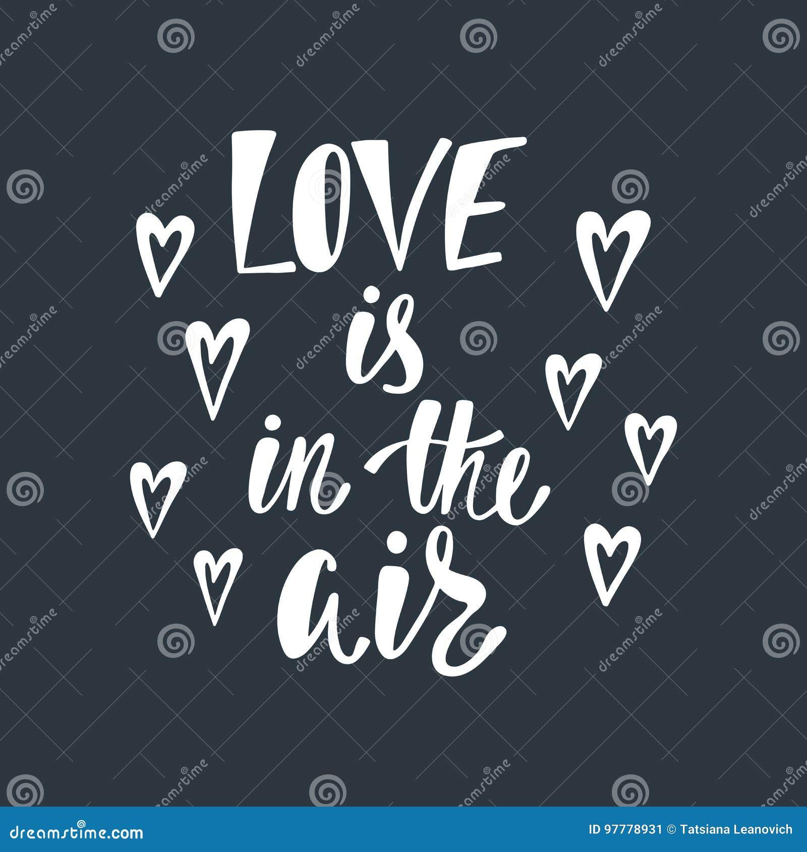 El Amor Está En El Aire Frase Manuscrita Romántica Sobre